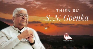 Tiểu Sử Thiền Sư S.N. Goenka