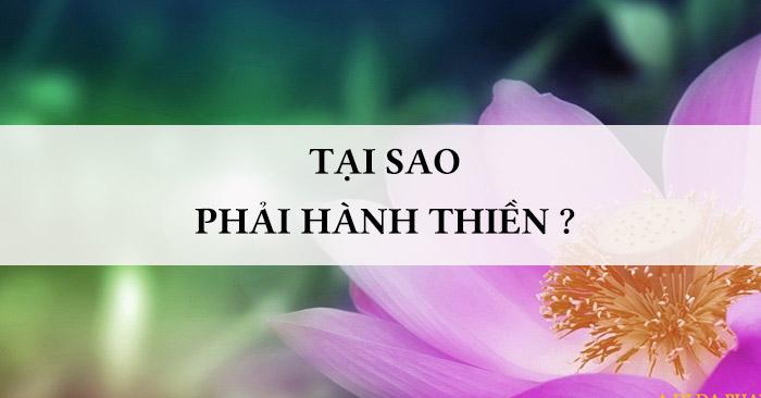 Tại sao phải hành thiền - Thiền Sư Ajahn Chahn