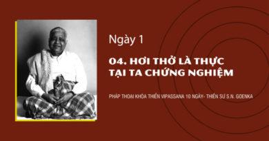 NGÀY 1 - 04. HƠI THỞ LÀ THỰC TẠI TA CHỨNG NGHIỆM