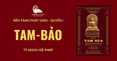 Audios Cuốn Tam Bảo - Tỳ Khưu Hộ Pháp