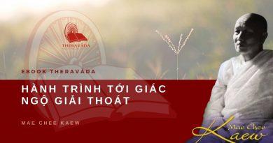 HÀNH TRÌNH TỚI GIÁC NGỘ GIẢI THOÁT - MAE CHEE KAEW