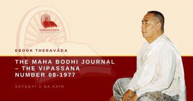 THE MAHA BODHI JOURNAL - THE VIPASSANA NUMBER 08-1977