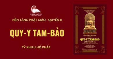 Audios Cuốn Quy Y Tam Bảo - Tỳ Khưu Hộ Pháp