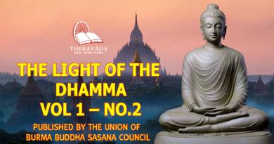 THE LIGHT OF THE DHAMMA VOL 1 - NO.2 - THE UNION OF BURMA BUDDHA SASANA COUNCIL