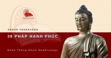 38 PHÁP HẠNH PHÚC - MAHA THONG KHAM MEDHIVONGS