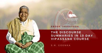 THE DISCOURSE SUMMARIES IN 10 DAY VIPASSANA COURSE - S.N. GOENKA