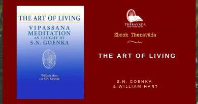 THE ART OF LIVING - S.N. GOENKA & WILLIAM HART