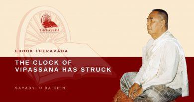 THE CLOCK OF VIPASSANA HAS STRUCK - SAYAGYI U BA KHIN