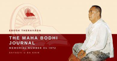 THE MAHA BODHI JOURNAL - U BA KHIN MEMORIAL NUMBER 04-1972