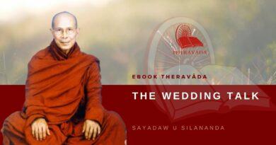 THE WEDDING TALK - SAYADAW U SILANANDA