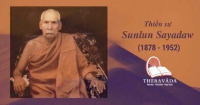 Tiểu Sử Ngài Thiền Sư Sunlun Sayadaw - Theravada