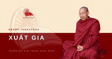 XUẤT GIA - THIỀN SƯ KIM TRIỆU HIỆU ĐÍNH - SAKYAMUNI BUDDHIST MEDITATION CENTER