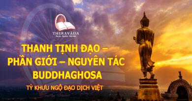 THANH TỊNH ĐẠO - PHẦN GIỚI - NGUYÊN TÁC BUDDHAGHOSA - TỲ KHƯU NGỘ ĐẠO DỊCH VIỆT