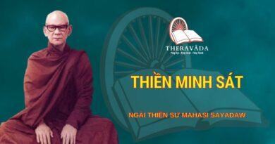 Thiền Minh Sát - Ngài Thiền Sư Mahāsī