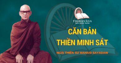 Căn Bản Thiền Minh Sát - Ngài Thiền Sư Mahāsī