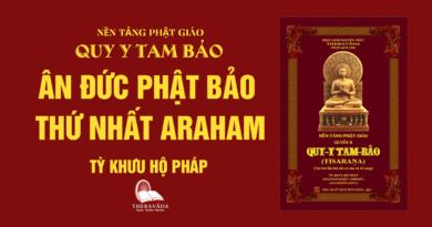 Videos [QUY Y TAM BẢO] 02. Ân Đức Phật Bảo Thứ Nhất Araham - Tỳ Khưu Hộ Pháp