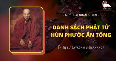 Mười Hai Nhân Duyên - Danh Sách Phật Tử Hùn Phước Ấn Tống