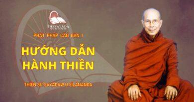 Phật Pháp Căn Bản Phần I - Hướng Dẫn Hành Thiền