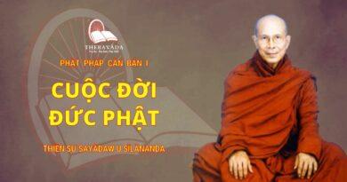 Phật Pháp Căn Bản Phần I - Cuộc Đời Đức Phật