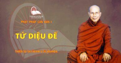 Phật Pháp Căn Bản Phần I - Tứ Diệu Đế