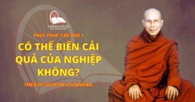 Phật Pháp Căn Bản Phần I - Có Thể Biến Cải Quả Của Nghiệp Không?