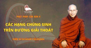 Phật Pháp Căn Bản II - Các Hạng Chúng Sinh Trên Đường Giải Thoát