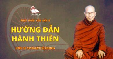 Phật Pháp Căn Bản Phần II - Hướng Dẫn Hành Thiền
