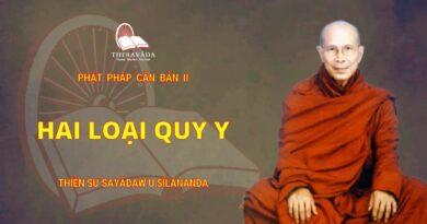 Phật Pháp Căn Bản II - Hai Loại Quy Y