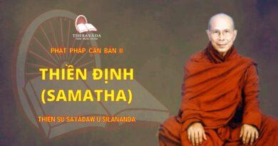 Phật Pháp Căn Bản II - Thiền Định (Samatha)