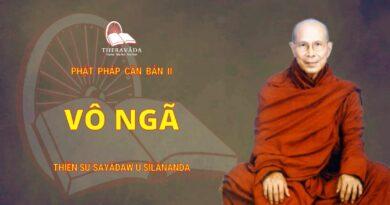 Phật Pháp Căn Bản Phần II - Vô Ngã