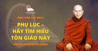 Phật Pháp Căn Bản Phần II - Phụ Lục - Hãy Tìm Hiểu Tôn Giáo Này
