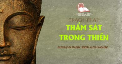 Videos [ Trạch Pháp] 06. Thẩm Sát Trong Thiền | Susan Elbaum Jootla Dalhouse