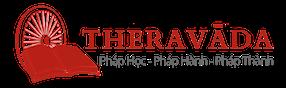 Phật Giáo Theravāda – Dhamma Bậc Giác Ngộ Chỉ Dạy Được Các Bậc Trưởng Lão Gìn Giữ & Lưu Truyền