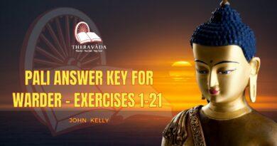 PALI ANSWER KEY FOR WARDER - EXERCISES 1-21 - BY JOHN KELLY