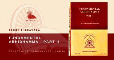 FUNDAMENTAL ABHIDHAMMA PART TWO - SAYADAW DR. NANDAMALABHIVAMSA