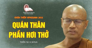 Videos 3. Quán Thân Phần Hơi Thở | Thiền Sư U Jatila - Khóa Thiền Năm 2015