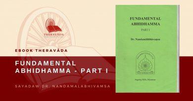 FUNDAMENTAL ABHIDHAMMA - PART I - SAYADAW DR. NANDAMALABHIVAMSA