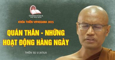 Videos 4. Quán Thân - Những Hoạt Động Hàng Ngày | Thiền Sư U Jatila - Khóa Thiền Năm 2015