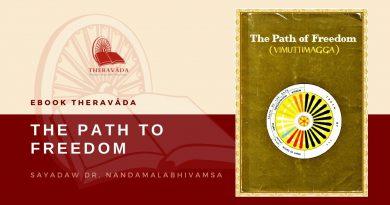 THE PATH TO FREEDOM - SAYADAW DR. NANDAMALABHIVAMSA