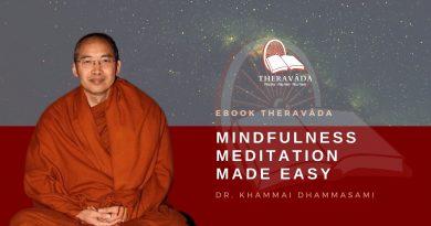 MINDFULNESS MEDITATION MADE EASY - DR. KHAMMAI DHAMMASAMI