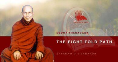 THE EIGHT FOLD PATH - SAYADAW U SILANANDA
