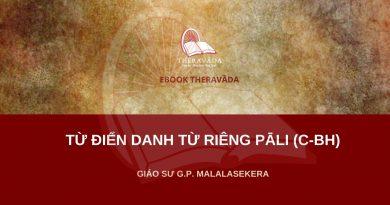 TỪ ĐIỂN DANH TỪ RIÊNG PĀLI (C-BH) - GIÁO SƯ G.P. MALALASEKERA