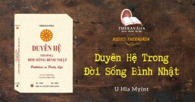AUDIOS DUYÊN HỆ TRONG ĐỜI SỐNG BÌNH NHẬT - U HLA MYINT