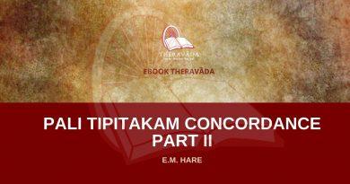 PALI TIPITAKAM CONCORDANCE PART II - E.M HARE