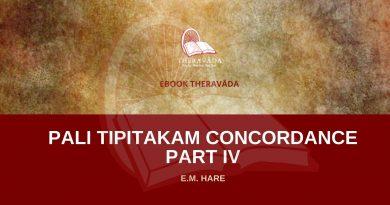 PALI TIPITAKAM CONCORDANCE PART IV - E.M. HARE