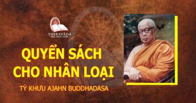 QUYỂN SÁCH CHO NHÂN LOẠI - TỲ KHƯU AJAHN BUDDHADASA