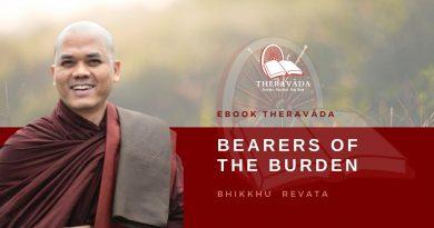 BEARERS OF THE BURDEN - BHIKKHU REVATA