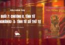 VIDEO BUỔI 7: CHƯƠNG II, TÍNH TỪ GUṆANĀMA 5 – TÍNH TỪ SỐ THỨ TỰ – NS. LIỄU PHÁP – PALI HÀM THỤ