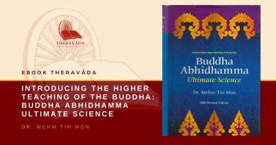 INTRODUCING THE HIGHER TEACHING OF THE BUDDHA: BUDDHA ABHIDHAMMA ULTIMATE SCIENCE - DR. MEHM TIN MON