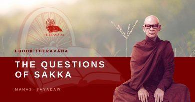 THE QUESTIONS OF SAKKA - MAHASI SAYADAW